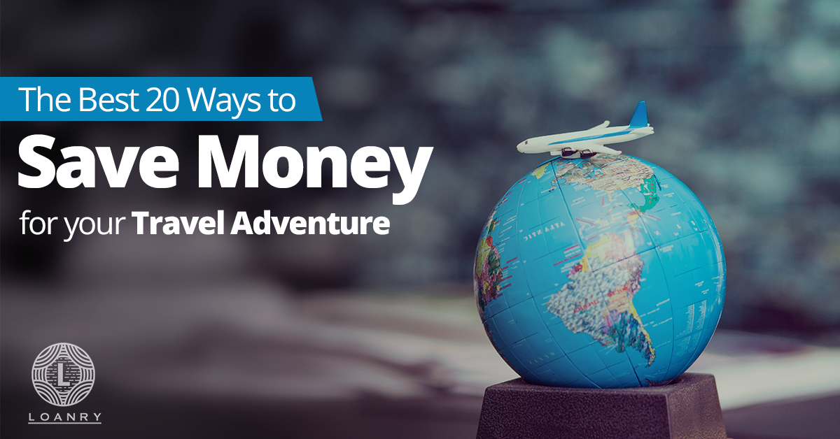 Save Money for Travel Adventure
