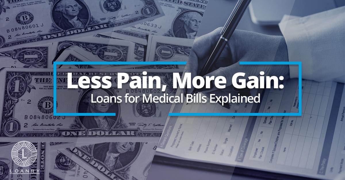 Loans for Medical Bills Explained