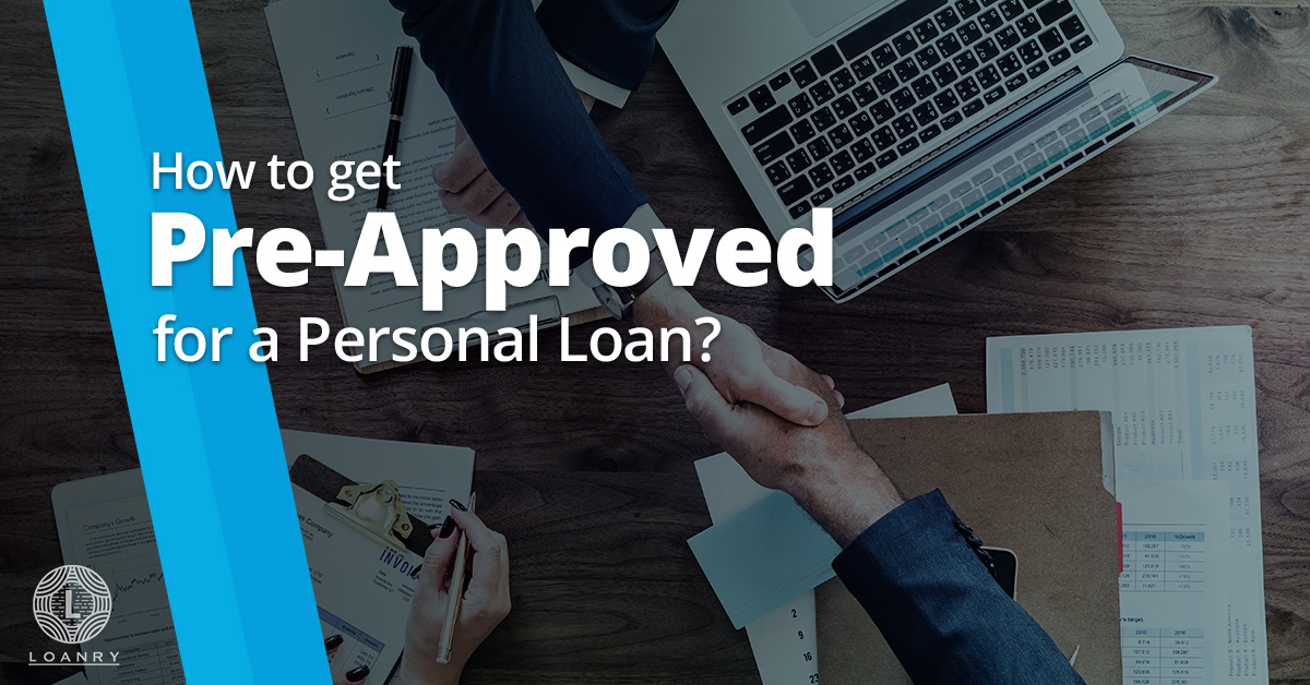 get pre approved for personal loan