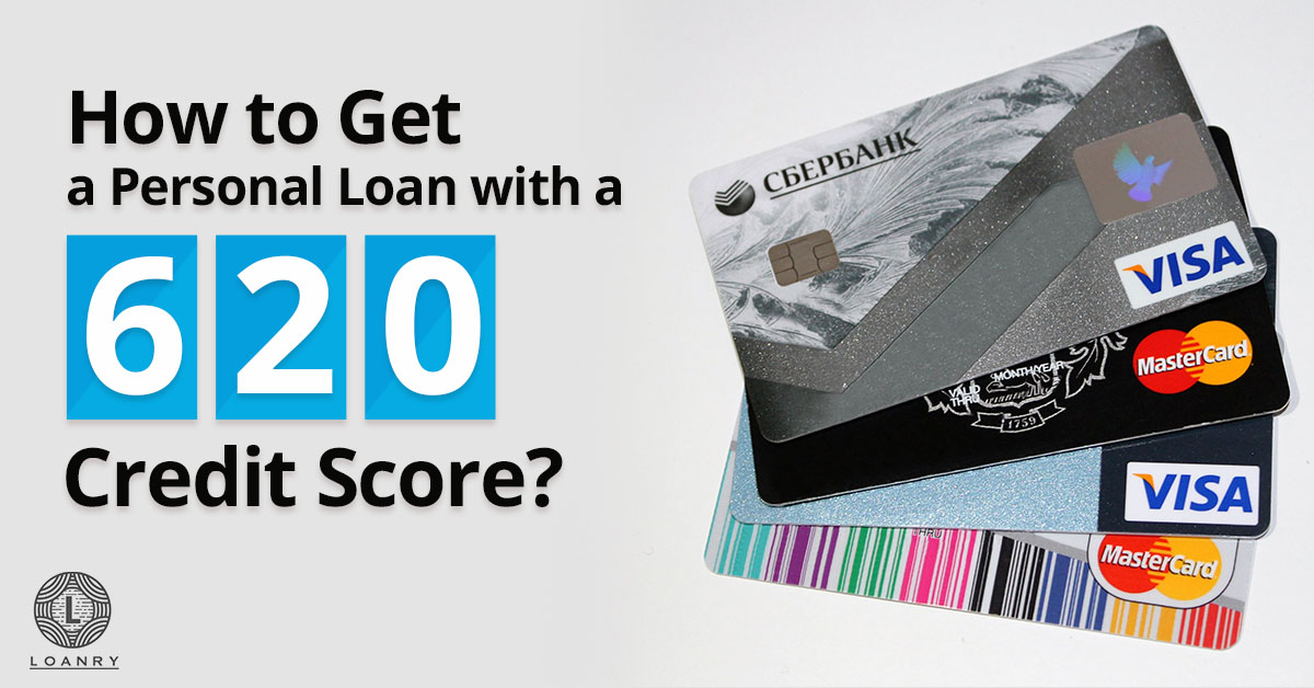 personal loan with a 620 credit score