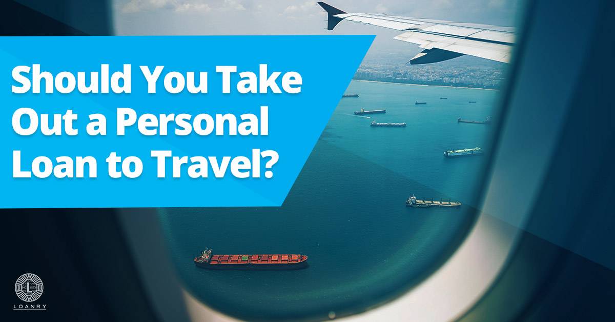A Personal Loan to Travel