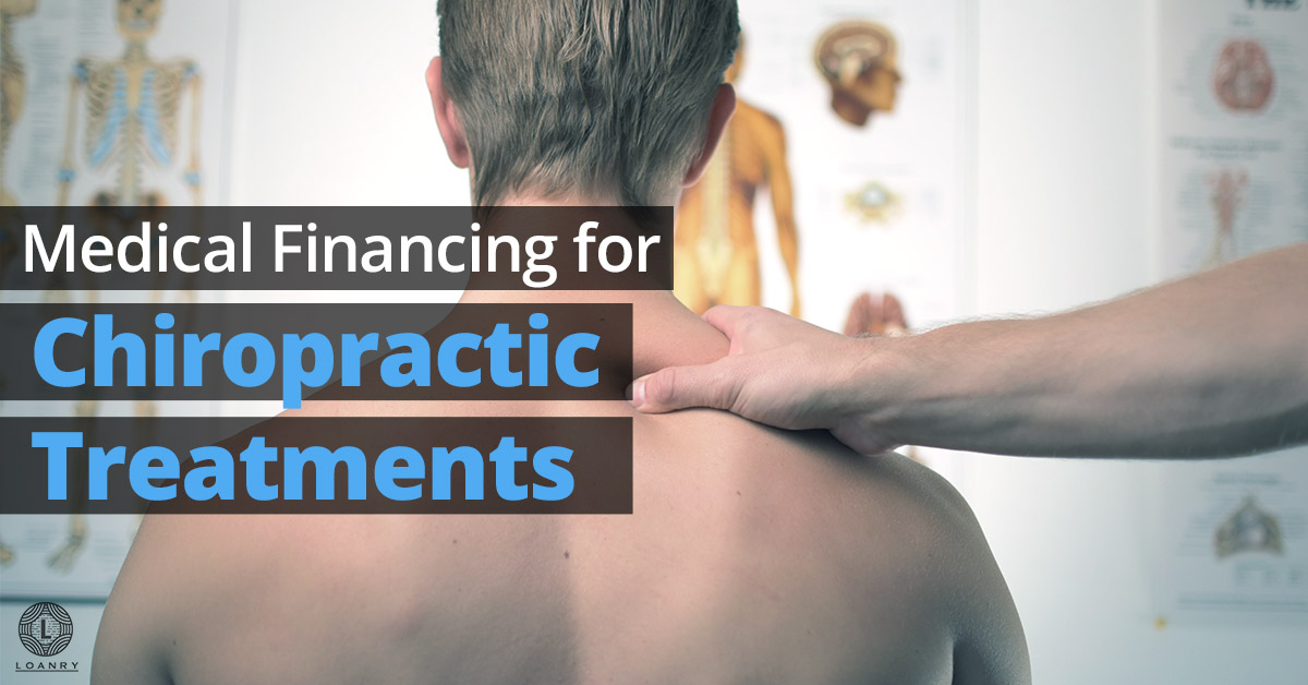 Medical Financing for Chiropractic Treatments