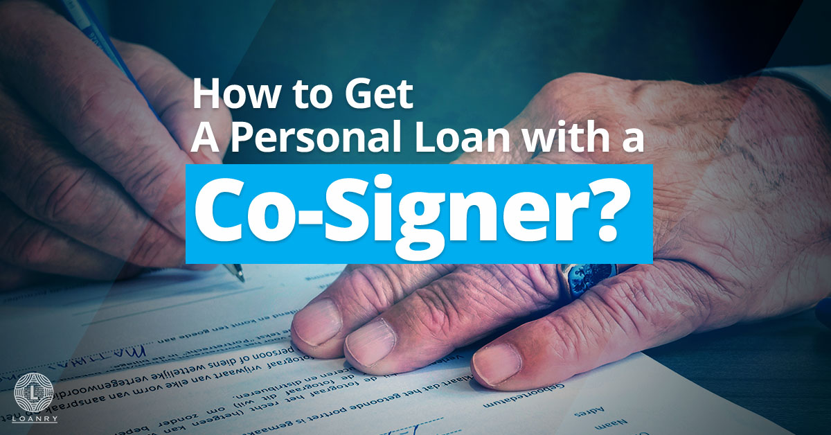 Personal Loan with a Co-Signer