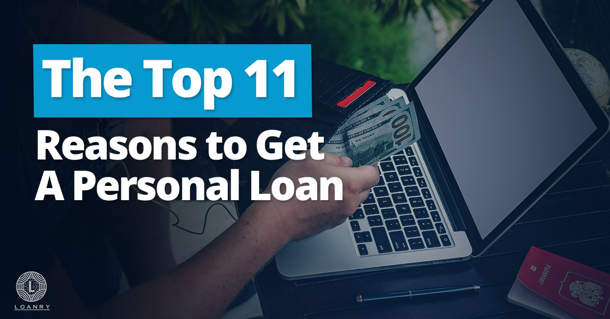 Top Reasons to Get A Personal Loan