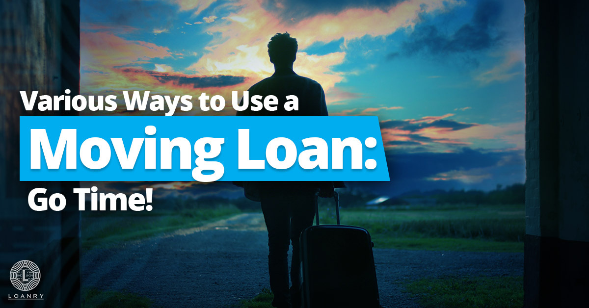 Various Ways to Use a Moving Loan