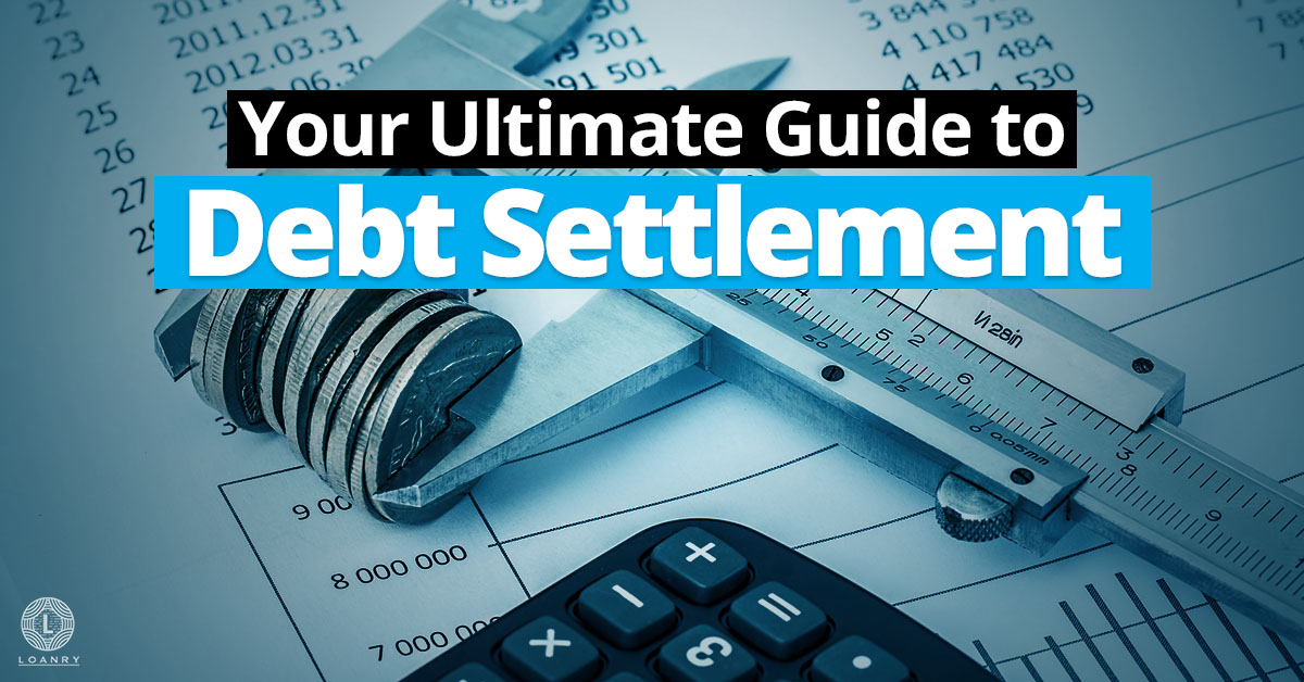 7b815a4b75c Your Ultimate Guide to Debt Settlement: Easy Button | Loanry