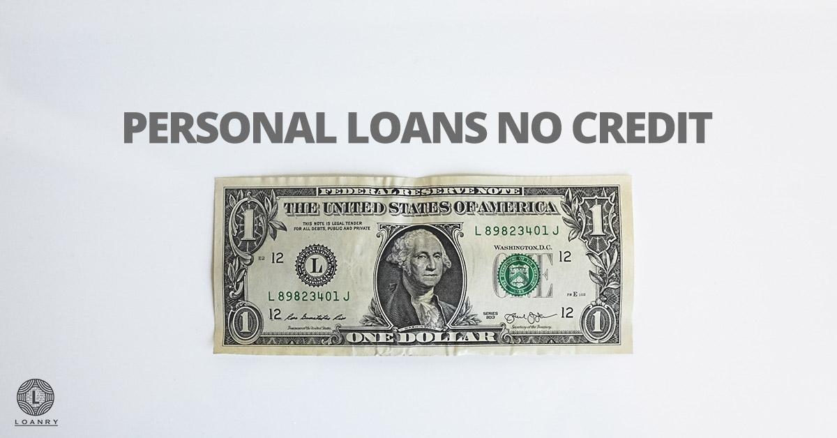 Personal Loans No Credit