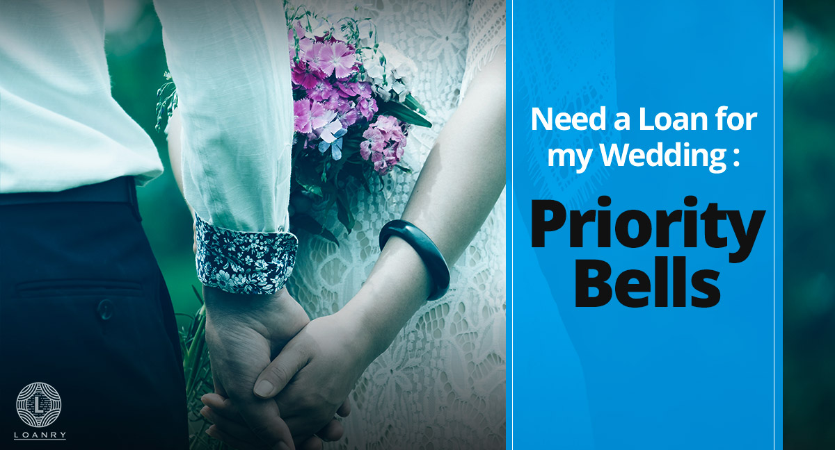 Need a Loan for my Wedding