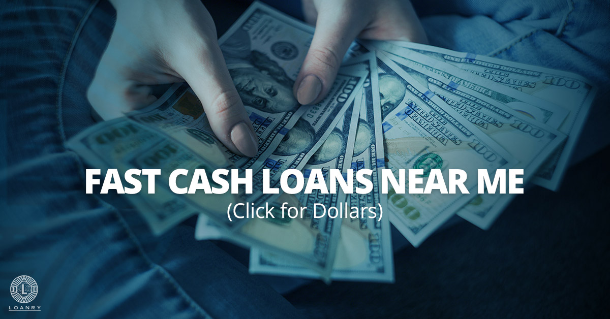 Fast Cash Loans Near Me
