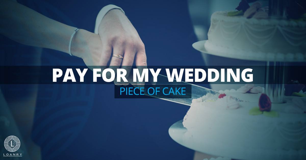 Pay for My Wedding
