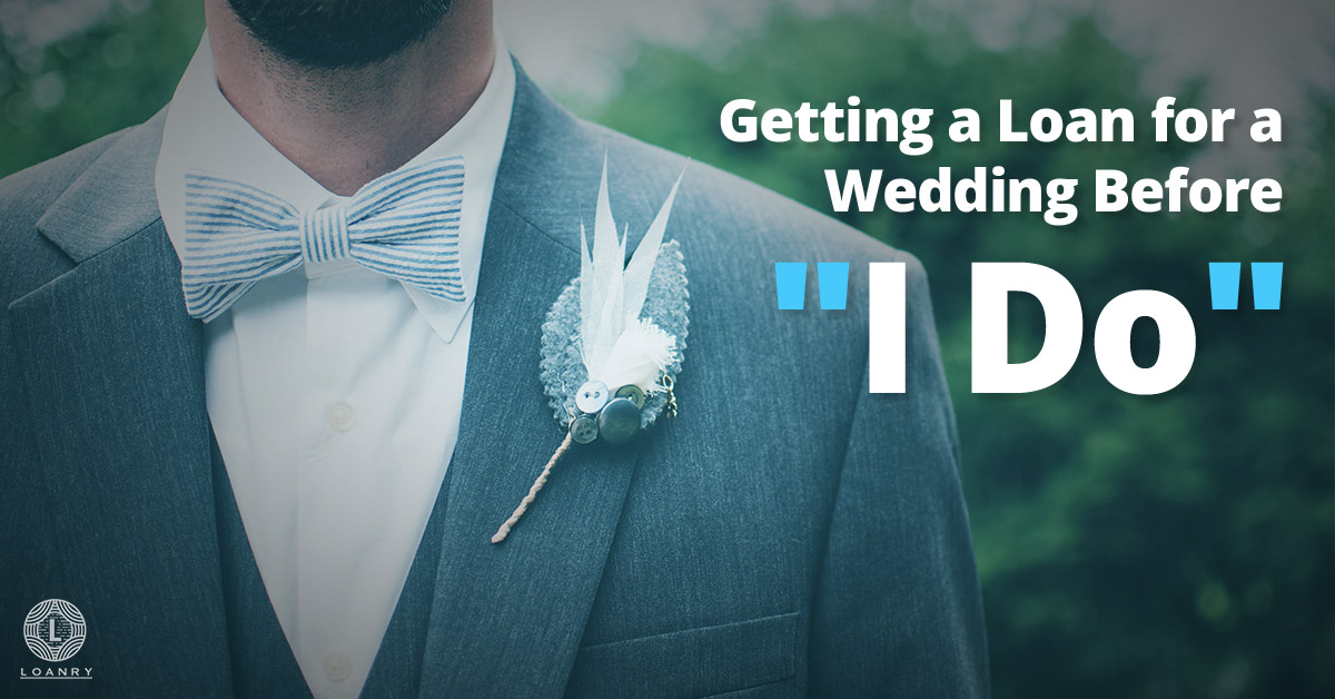 Getting a Loan for a Wedding