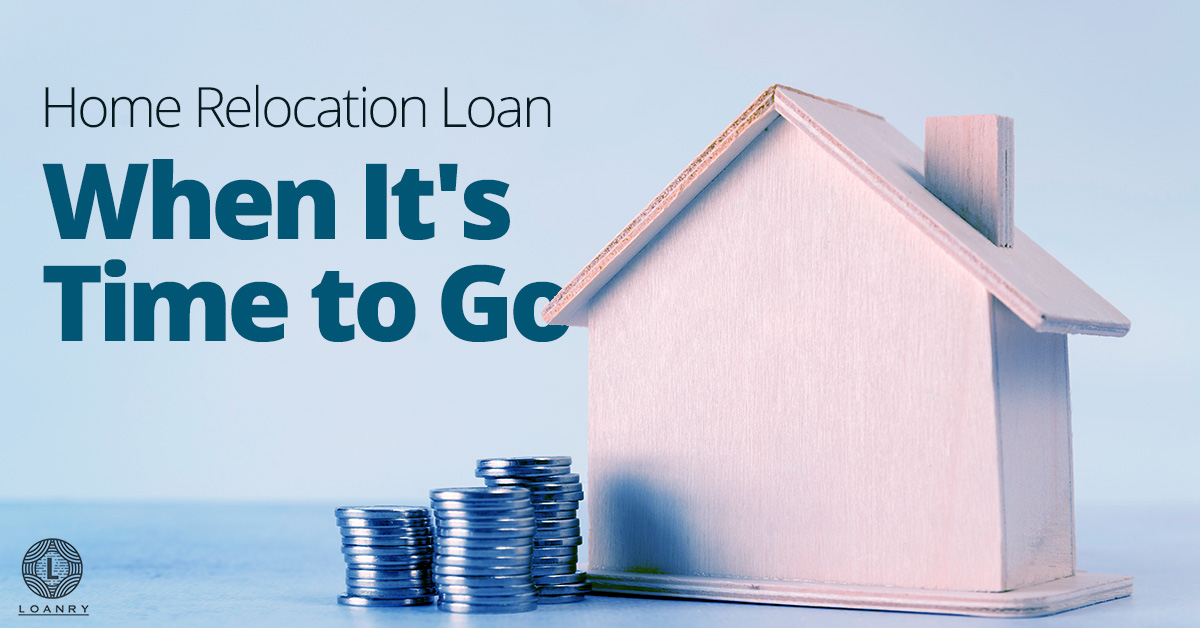 Home Relocation Loan