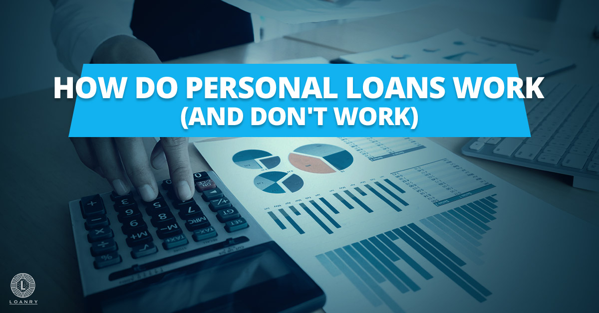 How Do Personal Loans Work