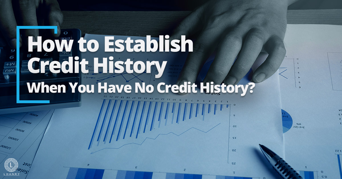 Establish Credit History
