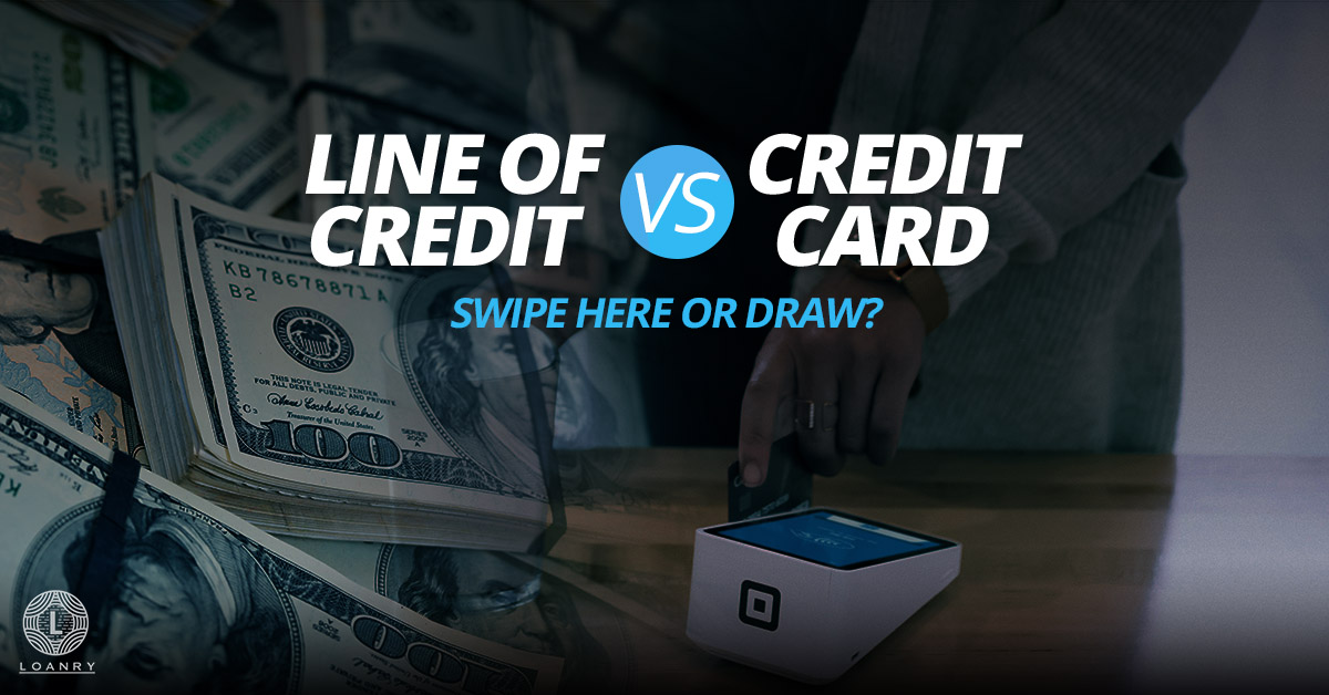 Line of Credit vs. Credit Card