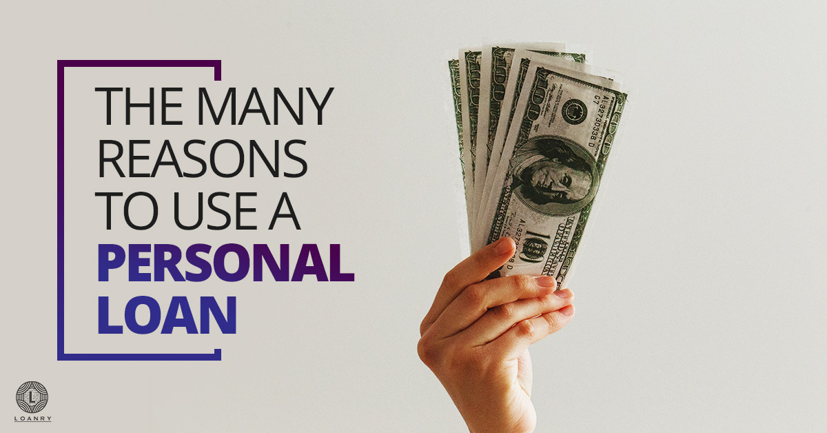 Reasons to Use A Personal Loan