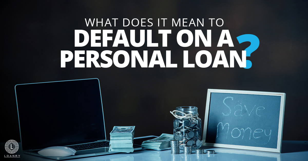Default on a Personal Loan