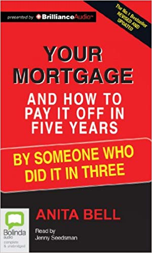 Cover of Your Mortgage and How to Pay it Off in 5 Years
