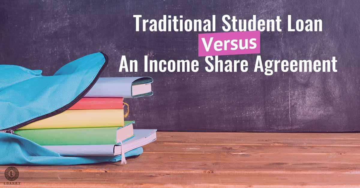 traditional student loan versus an income share agreement
