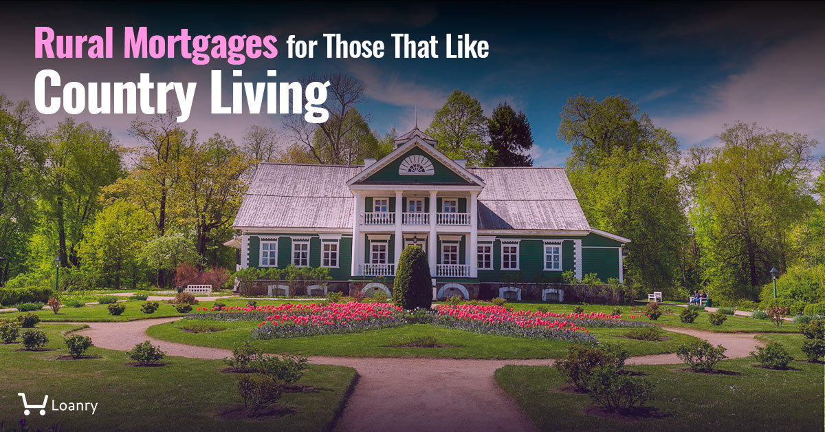 Rural Mortgages for Those That Like Country Living cover photo