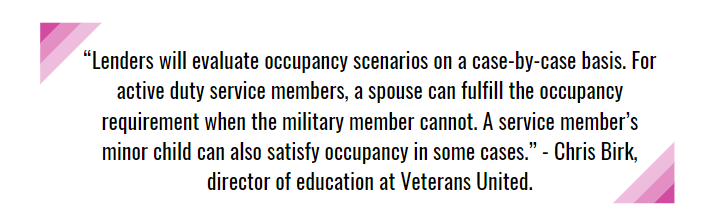 Chris Birk, director of education at Veterans United, about the occupancy requirement